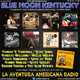 185- Blue Moon Kentucky (23 Junio 2019)
