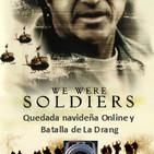 NdGespecial Cuando eramos soldados, Quedada online