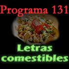 Programa 131. Letras comestibles