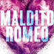 """Maldito Romeo"" de Leisa Rayven (Anne Ahedo-3ºB)"