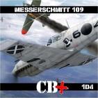 CB+PLUS La Leyenda del Messerschmitt 109 - Nacimiento y Legión Condor