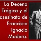 La muerte de Madero.