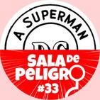 SdP #33 - Top 52 personas más importantes en la historia DC (#52-40)