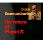 El retorno del Planeta X - Luca Scantamburlo - Project Camelot 2008