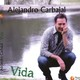"""Programa 404-22-7-2017 - presentamos-el Disco """"Vida """" Alejandro Carbajal"""