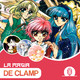 La Magia de CLAMP | PODCAST #20