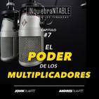 El Poder De Los Multiplicadores Del Dinero Con John Duarte #7