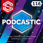 Select y Start 116: Podcastic de Actualidad