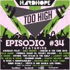 HardHope - Too High Episodio #34