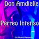 Don Amdielle (Perreo Intenso) by Melodico, DA Music Records