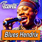 THORNETTA DAVIS · by Blues Hendrix