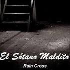 El Sótano maldito de Rain Cross