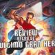 La cueva en Youtube: REVIEW retro EL ÚLTIMO GRAN HEROE