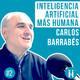 IA+H con Carlos Barrabés