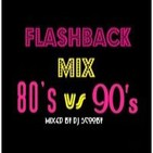 FlashBack Mix 80's Vs 90's