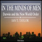 En las mentes de los hombres - Darwin y el Nuevo Orden Mundial 6 - Ian T. Taylor