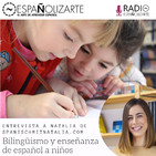 Ep. 34 Entrevista sobre bilingüismo y enseñanza de español a niños con Natalia Olcina de spanischmitnatalia.com