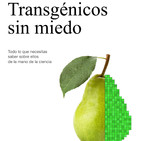 Transgénicos sin miedo