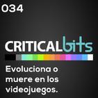 Videojuegos que se reinventaron para no morir / criticalbits 034