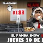 PANDA SHOW Ep. 183 JUEVES 20 DE JUNIO 2019