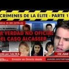 LA VERDAD NO OFICIAL DEL CASO ALCASSER - Los Crímenes de la Élite con CSI Juan ( Cap 1 )