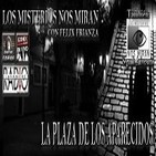"""Programa 65: """"La Plaza de los aparecidos con Felix Friaza"""" y """"Segundo aniversario"""""""