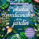 """Miguel Mosquera Paans presenta """"Las plantas medicinales de tu jardín"""""""