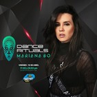 Dance Rituals 045 (Abril 12, 2019)