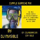 Cumple Guanche Mix - 2019 By DjInvisible