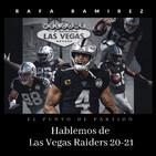 NFL Hablemos de Las Vegas Raiders 20-21