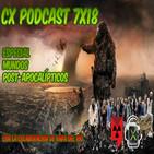 CX Podcast 7x18 - Especial Mundos Post-Apocalípticos con Rafa del Río
