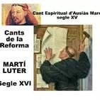 Cants de la Reforma: Ausias Marc i Luter, segles XV i XVI - 2