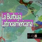 ElAjo La Burbuja Latinoamericana