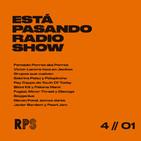 Está Pasando Radioshow. Primavera Radio. Programa 4. Especial Tertulia Post-POP con Fernando Porres.