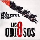 LODE 6x21 LOS ODIOSOS OCHO (The Hateful Eight)