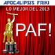 Apocalipsis Friki 075 - II Premios PAF! - Lo Mejor del 2013