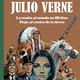 Los grandes relatos de Julio Verne: La vuelta al mundo en 80 días y Viaje al centro de la tierra-Un artista español...