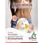 Juguetes eróticos... Placer con prevención