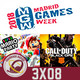 GR (3X08) Madrid Games Week. Impresiones de Dreams y Days Gone. Análisis Super Mario Party y Call of Duty: Black Ops 4