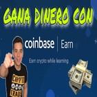 Gana dinero facil y rapido con Coinbase Earn! Facil Tutorial