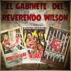 El Gabinete del Reverendo Wilson - Saga Penitenciaría