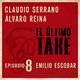 EL ÚLTIMO TAKE 1x08 - EMILIO ESCOBAR: LA LOCUCIÓN Y EL DOBLAJE DESDE DETRÁS DEL FADER.