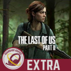 GR (EXTRA) State of Play: The Last of Us 2
