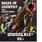 """By Mauro Secchi (MAX) 18° Episode' MADE IN COUNTRY ' """"90,s"""""""