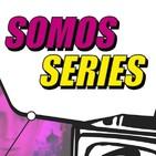 Somos Series -1x26- Entrevista a Don Arturo Fernández + Especial Series de Animación (con todo el equipo del programa)
