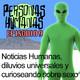 Personas Humanas Episodio 9: Noticias Humanas, diluvios universales y curioseando sobre sexo.