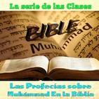Clase 46, El santo del Desierto profecia Isaias 22, Muhammad en la Biblia por Dr. Sheij Qomi, 17120