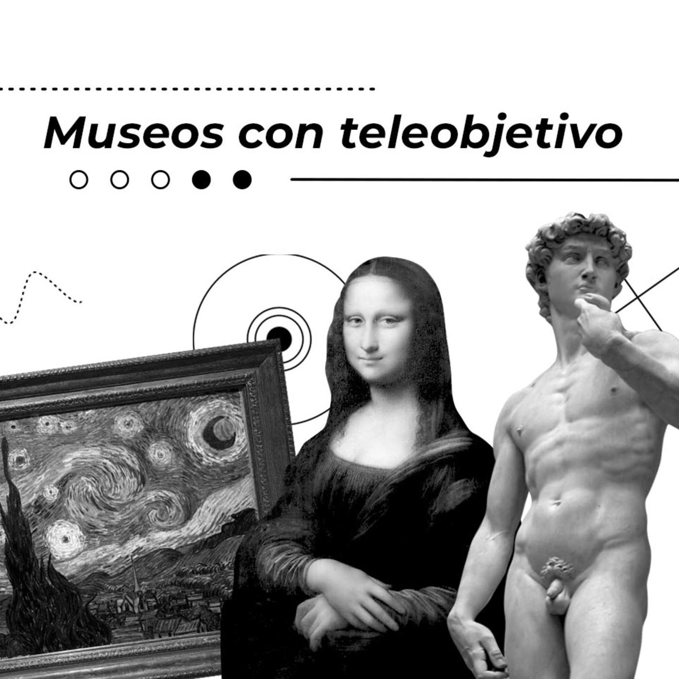 Museos con Teleobjetivo E.8 T.7: Después de la pandemia. Re apertura de Museos en Europa