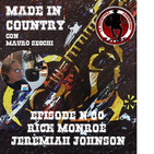 "By Mauro Secchi (MAX) 30° Episode' MADE IN COUNTRY ""RICK MONROE- JEREMIAH JOHNSON """