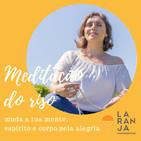 21 dias de Meditação do Riso - Dia #17